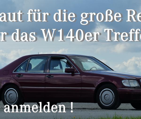 Das Mercedes W140iger treffen
